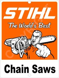 STIHL-Worlds-Best-Chain-Saw-Advertising-Aluminum-Tin-Sign-9-034-x-12-034