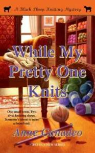 While My Pretty One Knits (A Black Sheep Knitting Mystery) - ACCEPTABLE