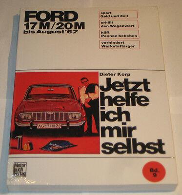 Reparatur-Handbuch FORD 17M//20M Reparaturanleitung Jetzt helfe ich mir selbst