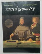 Art and Imagination: Sacred Geometry : Philosophy and Practice 0 by Robert Lawlor (1982, Paperback, Reprint)