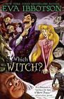 Which Witch? by Eva Ibbotson (Paperback / softback)