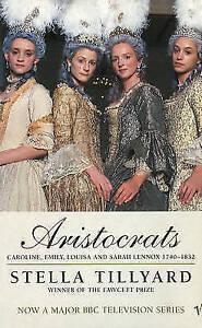 ARISTOCRATS-CAROLINE-EMILY-LOUISA-AND-SARAH-LENNOX-1740-1832-TILLYARD-STE