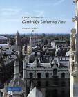 A Short History of Cambridge University Press by Michael Black (Paperback, 2000)