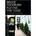 Bruce Cockburn - Pacing the Cage [Video] (+DVD, 2013)