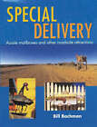 Special Delivery: Aussie Mailboxes and Other Roadside Attractions by Bill Bachman (Paperback, 2000)
