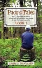 Paco's Tales, Book 1: This Is a Historical Novel of Forty Years of Texas History Seen Through the Eyes of a Mexican Orphan Boy by James A Broussard (Paperback / softback, 2012)