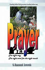 Prayer. the Right Way, the Right Word for the Right Result by O E Awowole (Paperback / softback, 2010)