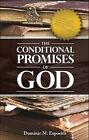 The Conditional Promises of God by Dominic M Esposito (Paperback / softback, 2009)
