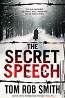 The Secret Speech by Tom Rob Smith (Paperback, 2009)