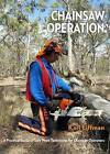 Chainsaw Operation by Karl Liffman (Paperback, 2015)