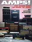 Musical Instruments Ser. Amplifiers and Pedals: Amps! : The Other Half of Rock 'n' Roll by Ritchie Fliegler (1993, Paperback)