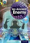 Project X Alien Adventures: Grey Book Band, Oxford Level 14: An Ancient Enemy by Steve Cole (Paperback, 2014)