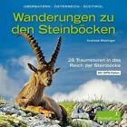 Wanderungen zu den Steinböcken von Andreas Wiesinger (2016, Taschenbuch)