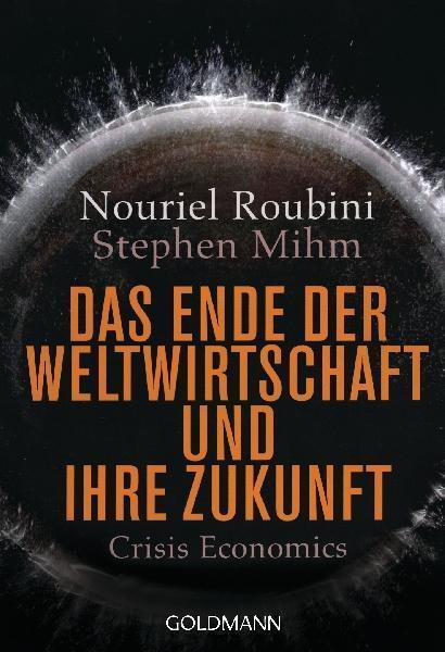 Das Ende der Weltwirtschaft ► ihre Zukunft von Nouriel Roubini ►►► UNGELESEN