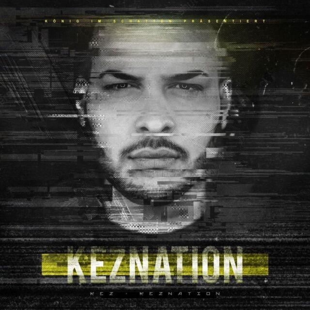 KEZ - KEZNATION   CD NEW!