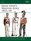 Santa Anna's Army by Rene Chartrand (Paperback, 2004)