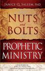 The Nuts and Bolts of Prophetic Ministry by Janice Q Saleem (Paperback / softback, 2012)