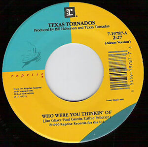 TEXAS-TORNADOS-Who-Were-You-Thinkin-039-Of-7-034-45