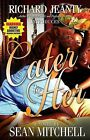 Cater to Her by Sean Mitchell (Paperback / softback, 2008)