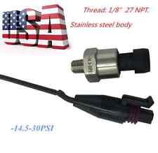 US Vacuum Pressure Transducer Sensor -14.5-30 psi Oil Fuel Gas Air water best