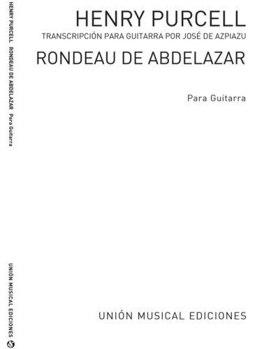 Henry Purcell Rondeau De Abdelazar Azpiazu for Guitar Guitar SHEET MUSIC BOOK