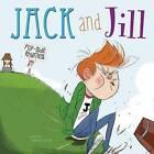 Jack and Jill Flip-Side Rhymes by Christopher Harbo (Hardback, 2015)