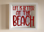 IKEA RIBBA Vinyl Decal Sticker Wall art Quote Life is better at the beach