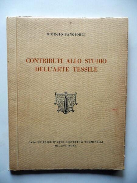 100% Vero Contributi Allo Studio Dell'arte Tessile Sangiorgi Bestetti Tumminelli Anni '30 I Clienti Prima Di Tutto