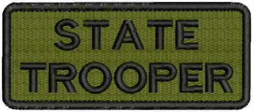 State Trooper embroidery patches 2x5 hook od green