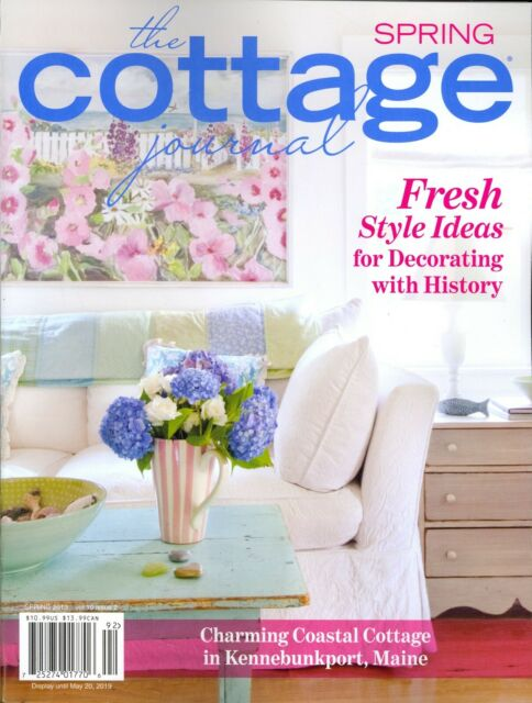 The Cottage Journal Magazine Spring 2019 Vol 10 Issue 2 Decorating History
