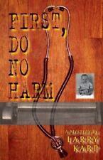 First, Do No Harm Karp, Larry Hardcover