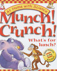 Munch! Crunch!: What's for Lunch? by Janice Lobb (Paperback, 2002)