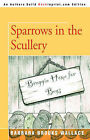 Sparrows in the Scullery by Barbara Brooks Wallace (Paperback / softback, 2006)