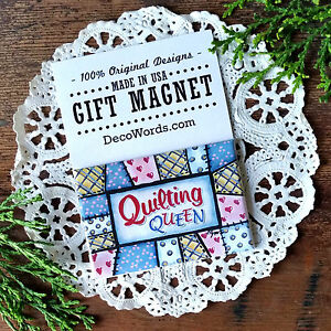 DecoWords-Fridge-Magnet-2-034-x3-034-Quilt-Quilter-QUILTING-QUEEN-Group-Gift-Quote-USA