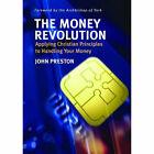 The Money Revolution by John Preston (Paperback, 2007)