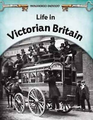 """1 of 1 - """"VERY GOOD"""" Williams, Brian, Life in Victorian Britain (Unlocking History), Book"""