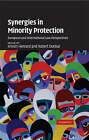 Synergies in Minority Protection: European and International Law Perspectives by Cambridge University Press (Hardback, 2008)