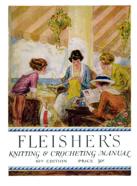 Fleisher's Knitting & Crocheting Manual #19 c.1922 HUGE Fashion Pattern Book