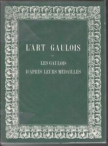 Hucher-L-039-Art-gaulois-Les-gaulois-d-039-apres-leurs-medailles-Paris-1978-1868