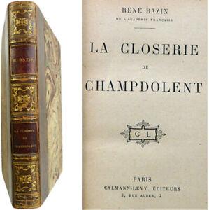 La closerie de Champdolent 1917 René Bazin roman Calmann Lévy