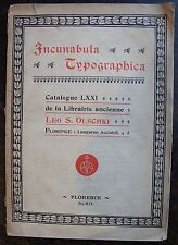 OLSCHKI LEO S.: Incunabula Typographica. Catalogue LXXI de la librairie ancienne