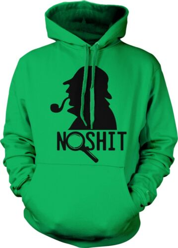 No S**T Sherlock Joke Saying Funny Humor Witty Obvious Hoodie Pullover