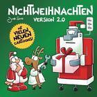 Nichtweihnachten Version 2.0 von Joscha Sauer (2015, Gebundene Ausgabe)