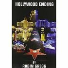 Hollywood Ending by Robin Gregg (Paperback, 2006)