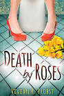 Death by Roses by Vivian R. Probst (Paperback, 2015)