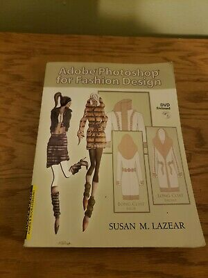 Adobe Photoshop For Fashion Design By Susan M Lazear Book And Dvd Paperback Ebay
