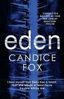 Eden by Candice Fox (Paperback, 2014)