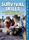 Inside Story: Survival Skills by Octopus Publishing Group (Paperback, 2006)