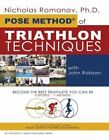 Pose Method of Triathlon Techniques Become The Best Triathlete You Can Be. 3 SP