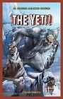 The Yeti! by Steven Roberts (Hardback, 2012)